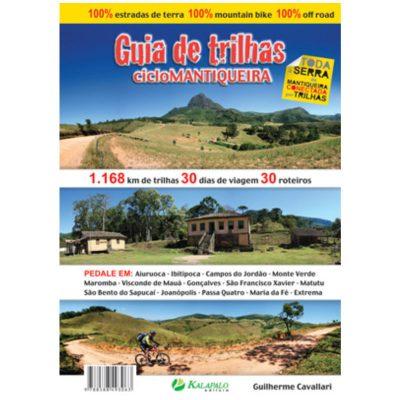 Guia de Trilhas CicloMantiqueira - Guilherme Cavallari