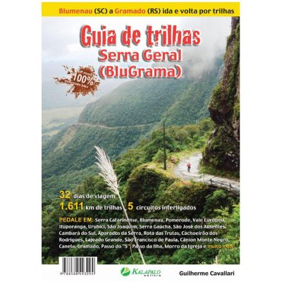 Guia de Trilhas Serra Geral (BluGrama) - Guilherme Cavallari
