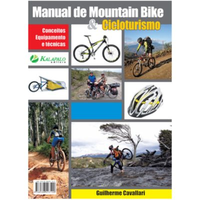 Manual de Mountain Bike e Cicloturismo - Guilherme Cavallari