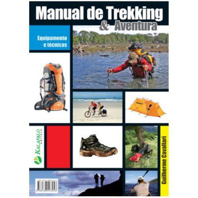 Manual de Trekking e Aventura - Guilherme Cavallari