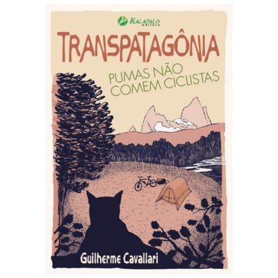 TransPatagônia, Pumas não comem Ciclistas - Guilherme Cavallari