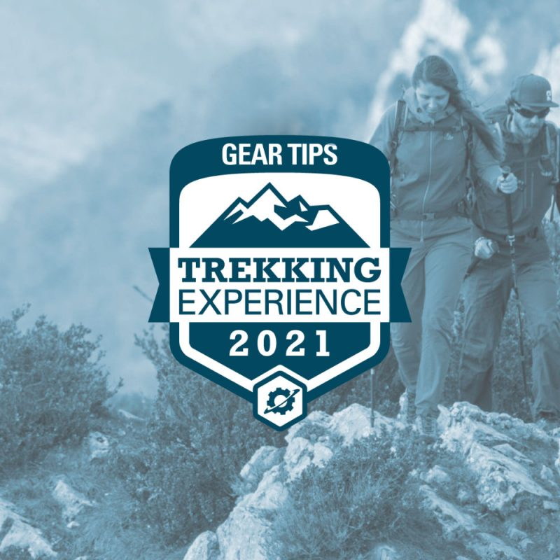 Gear Tips Trekking Experience 2021